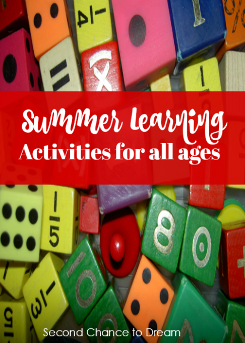 Second Chance to Dream: Summer Learning Activities for all ages #learning #summer