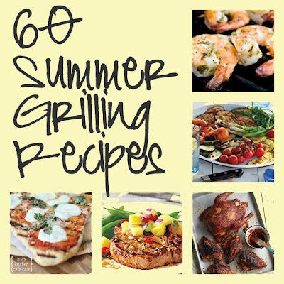 Second Chance to Dream: Summer Grilling Recipes #grilling #summerrecipes