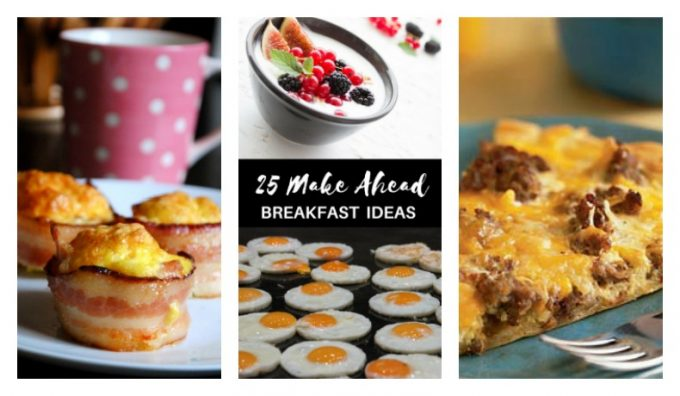 Second Chance to Dream: 25 Make Ahead Breakfast Ideas, perfect for those busy mornings #makeaheadbreakfast #breakfast #makeahead