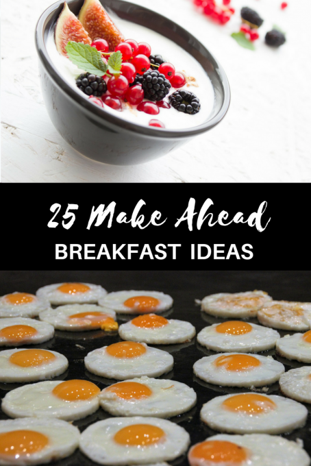 Second Chance to Dream: 25 Make Ahead Breakfast Ideas, perfect for those busy mornings