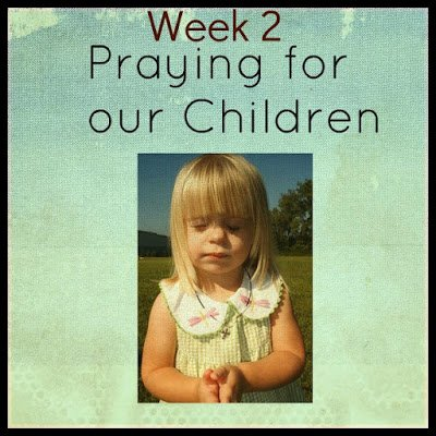Second Chance to Dream: Praying for your Children Week 2