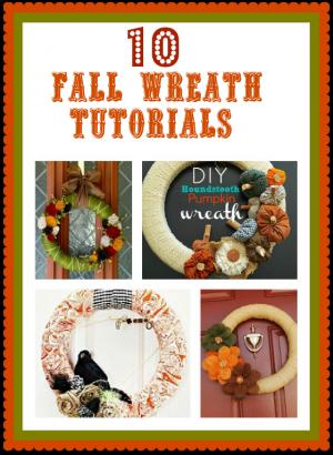 10 Fall Wreath Tutorials