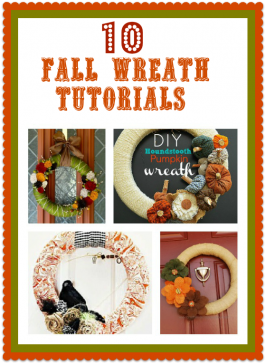 Second Chance to Dream: 10 Fall Wreath Tutorials