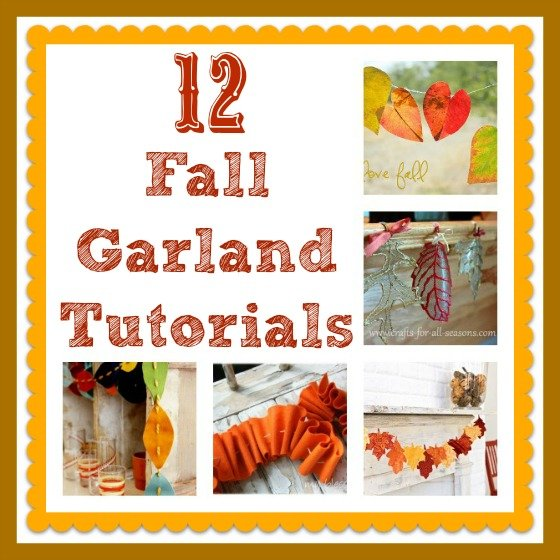 Second Chance to Dream: 12 Fall Leaf Garland Tutorials