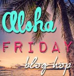 AlohaFridayBlogHopbutton {Blogging Printables}