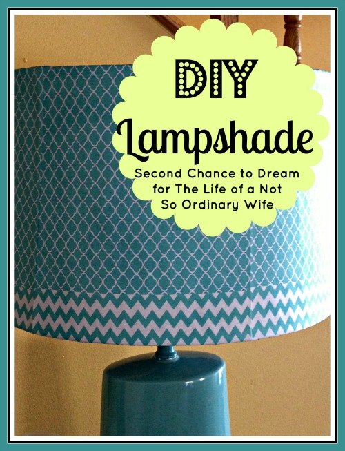 Second Chance to Dream: DIY Lampshade