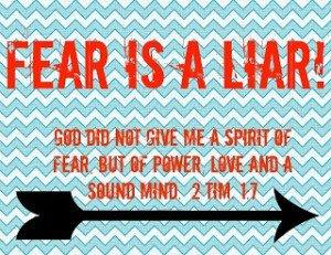 { Fear is a Liar }