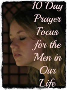 Praying for the Men in our Lives
