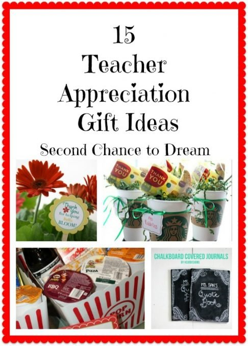 Second Chance to Dream: 15 Teacher Appreciation Gift Ideas #teacherappreciation