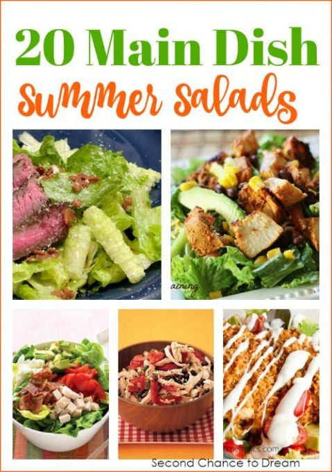 Second Chance to Dream: 20 Main Dish Summer Salads #recipes #salads