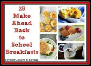 25 Make Ahead Back to School Breakfast Ideas 2