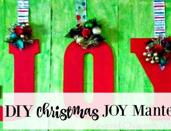 Second Chance to Dream: DIY Christmas Joy Mantel #Christmas
