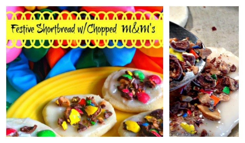 Second Chance to Dream: Festive Shortbread with Chopped M&M's