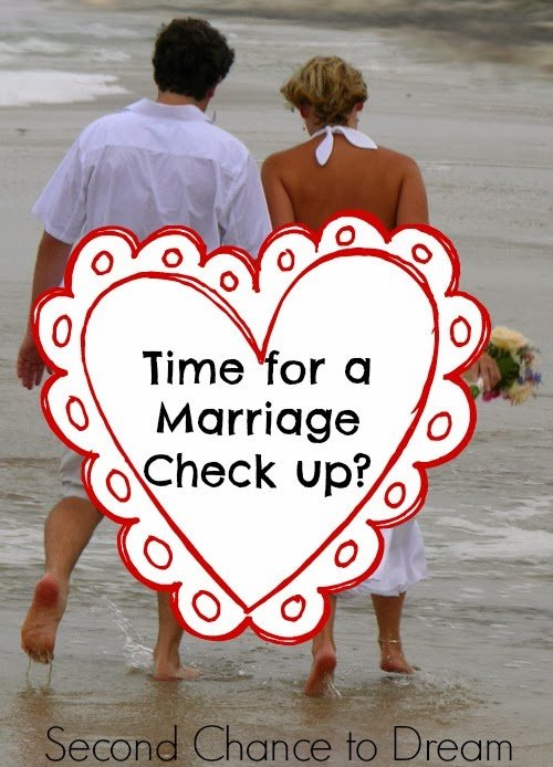 Second chance to Dream: Time for a Marriage Checkup