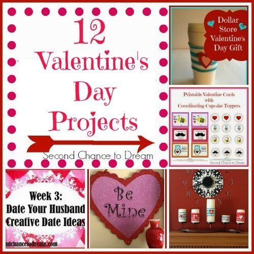 Second Chance to Dream: 12 Valentine's Day Projects