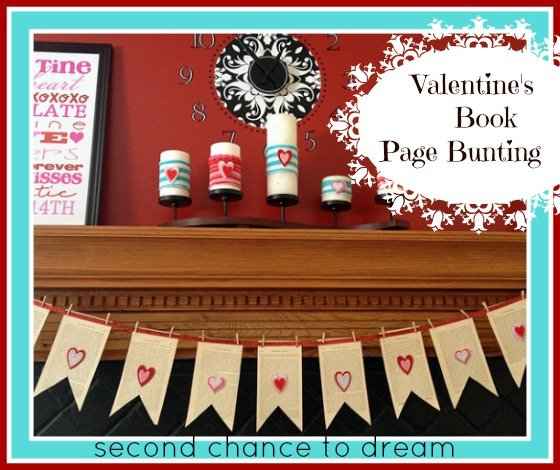 Second Chance to Dream: Valentines day book page bunting