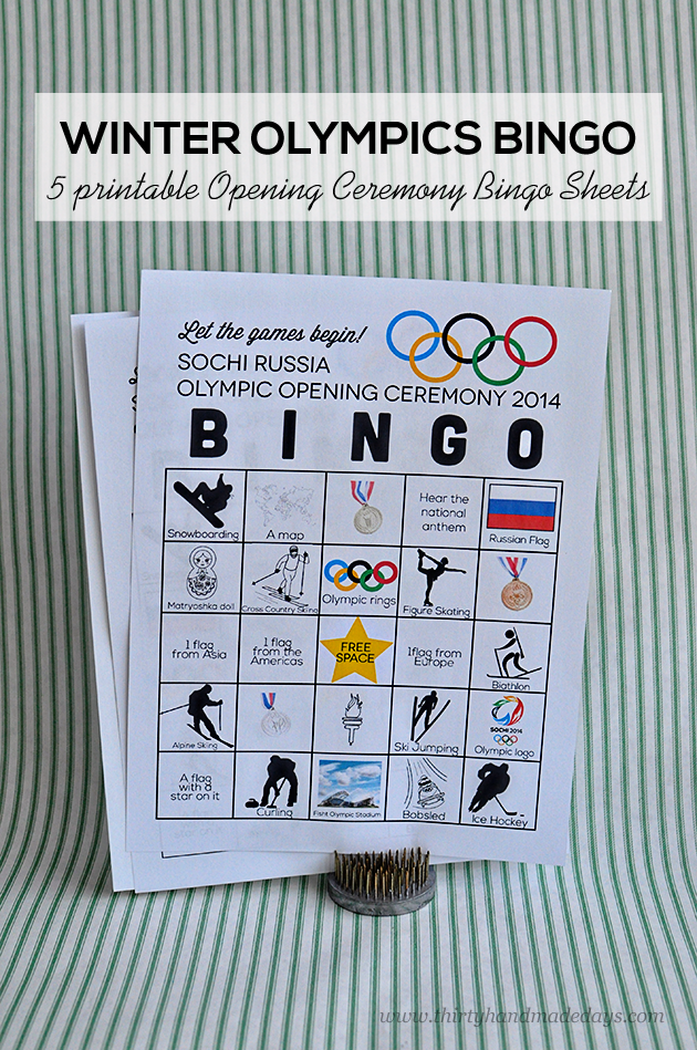 Printable Winter Olympics BINGO- 5 sheets perfect for the Opening Ceremony www.thirtyhandmadedays.com