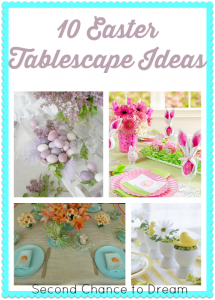 10 Easter Tablescape Ideas