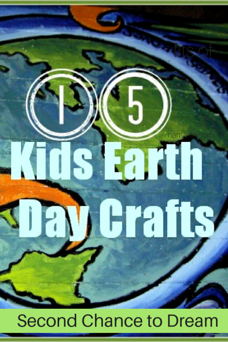 Second Chance to Dream: 15 Kids Earth Day Crafts #earthday #kidscrafts Celebrate Earth Day with these fun kids crafts