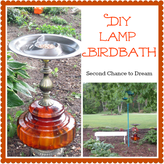 Second Chance to Dream: DIY Lamp Birdbath