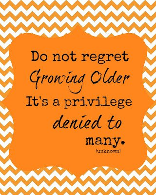 Do+not+regret+getting+older {Printables}