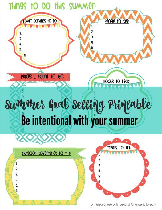 Second Chance to Dream: Summer Goal Setting Printable #goalsetting #summer Be intentional with your summer