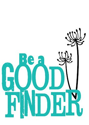 Be+A+Good+Finder+5+x+7+aqua+copy {Printables}