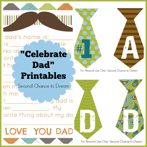 "Second Chance to Dream: ""Celebrate Dad"" Printables #freeprintables #fathersday"