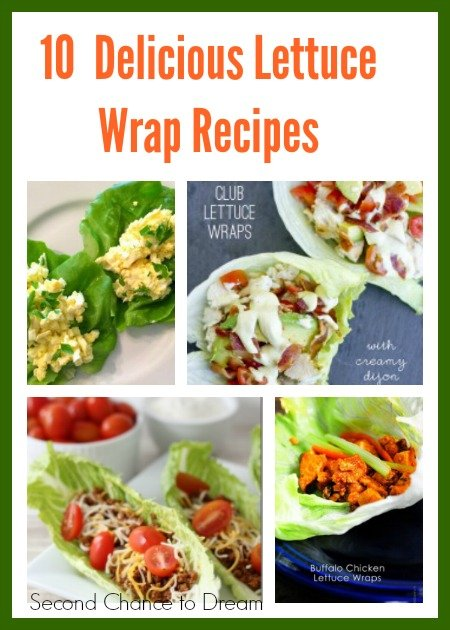 Second Chance to Dream: 10 Delicious Lettuce Wrap Recipes #recipes