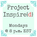 Project Inspired Button New {Featured On}