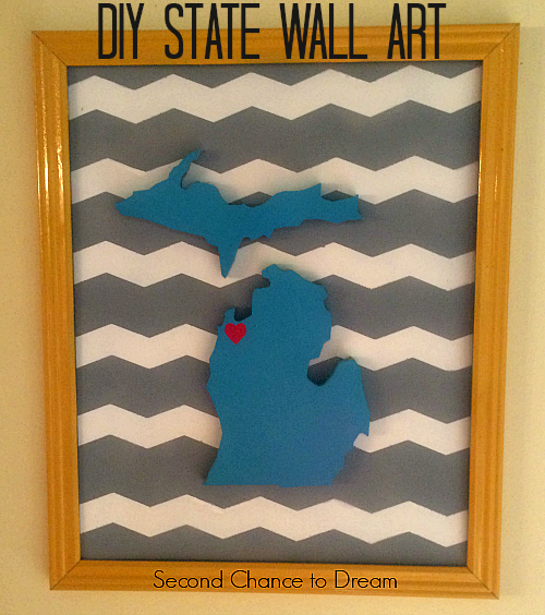 Second Chance to Dream: DIY State Wall Art #stateart #wallart