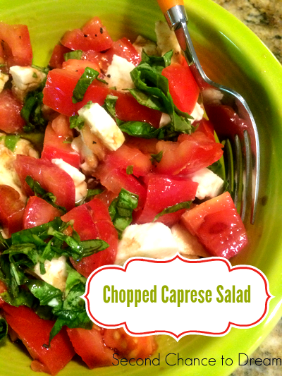 Second Chance To Dream Single Serve Chopped Caprese Salad