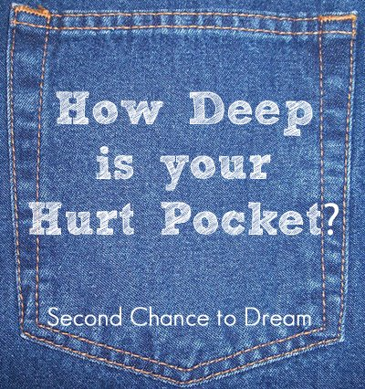Second Chance to Dream: How Deep is your Hurt Pocket? #lifelessons