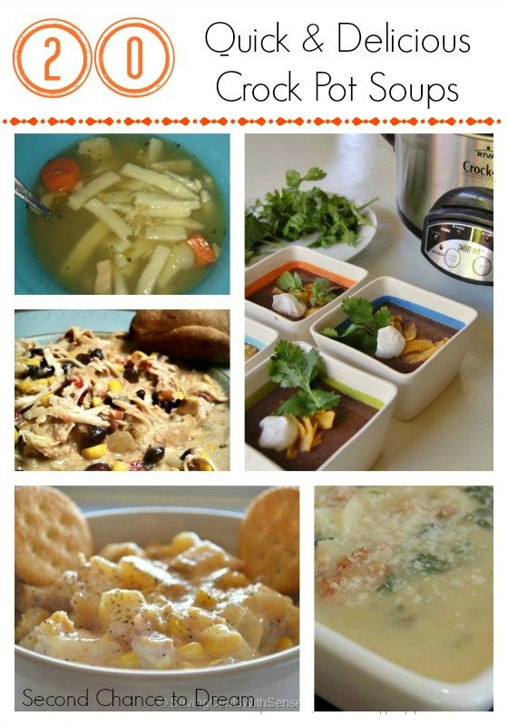 Second Chance to Dream: 20 Crockpot Soups
