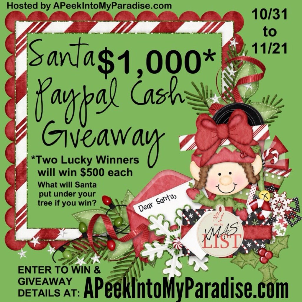 Santa $1000 Paypal Cash Giveaway | APeekIntoMyParadise.com #giveaway #christmas #money #win #prize #blogger