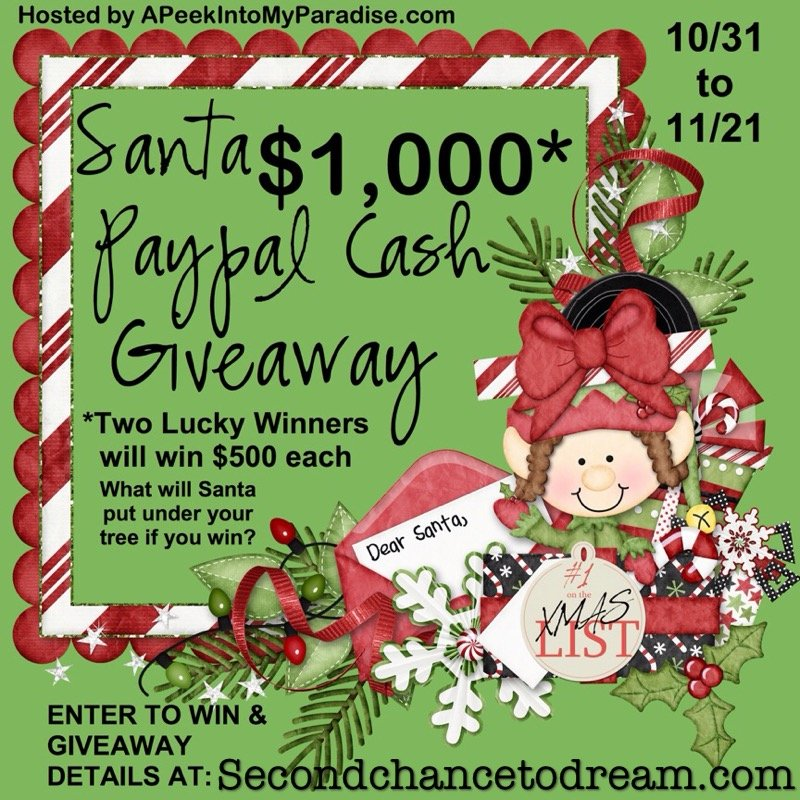 Second Chance to Dream: Santa 1000 Paypal Giveaway