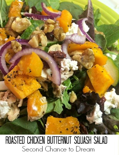 Second Chance to Dream; Roasted Chicken Butternut Squash Salad