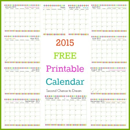 Second Chance to Dream: 2015 Free Prntable Calendar #2015