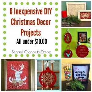Second Chance to Dream: 6 Inexpensive DIY Christmas Decor Projects #chritmas #diydecor