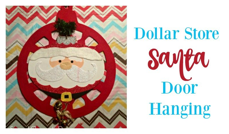Second Chance to Dream: Dollar Store Santa Door Hanging #dollarstore #christmas