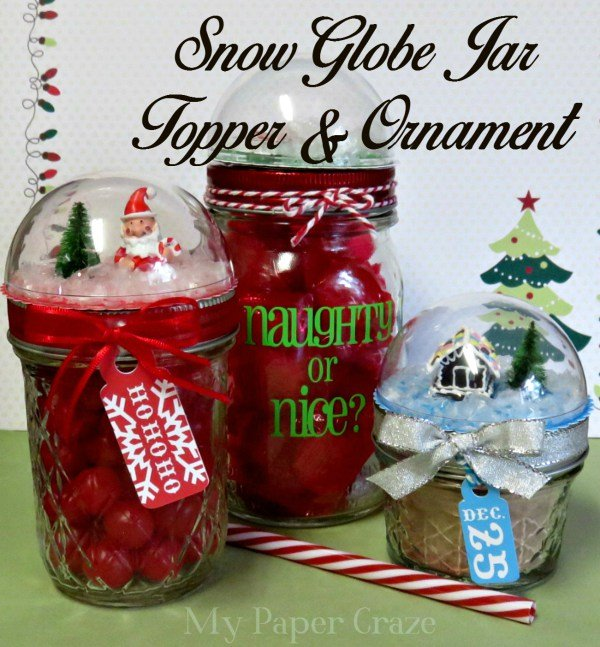 Snow Globe Jar Topper & Ornament - My Paper Craze