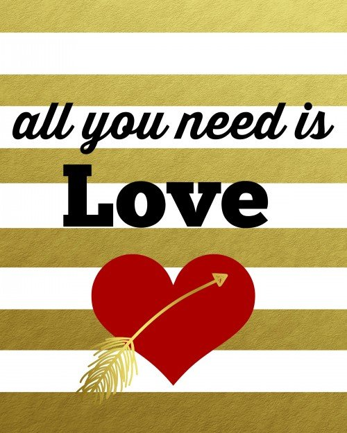 Second Chance to Dream: All you need is love printable