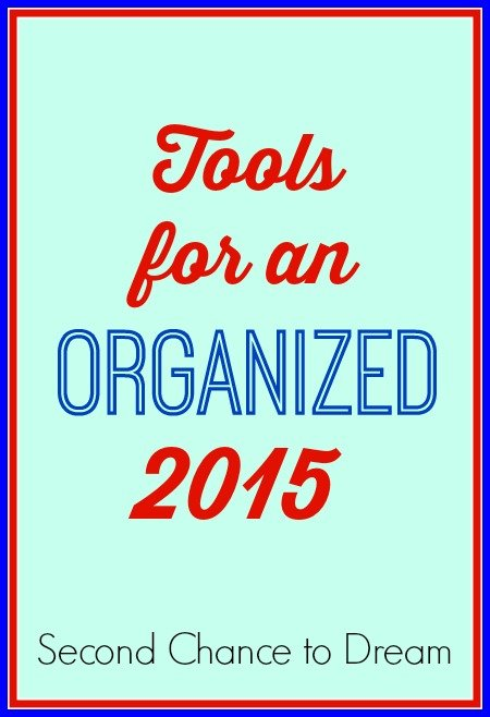 Second Chance to Dream: Tools for an organized 2015 #organization