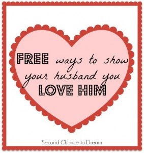 Free Ways to Show your Husband you Love him!