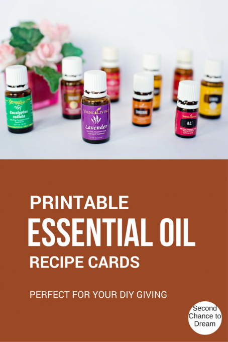 Second Chance to Dream: Printable Essential Oil Recipe Cards, perfect for your DIY Gift Giving