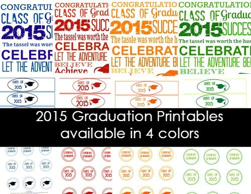 Second Chance to Dream: 2015 Graduation Printables #classof2015