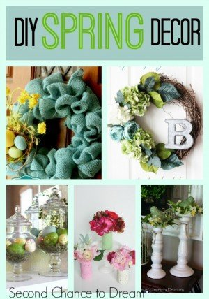 Second Chance to Dream: DIY Spring Decor