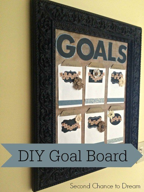 Second Chance to Dream: DIY Goal Board