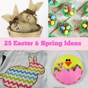 25 Easter & Spring Ideas