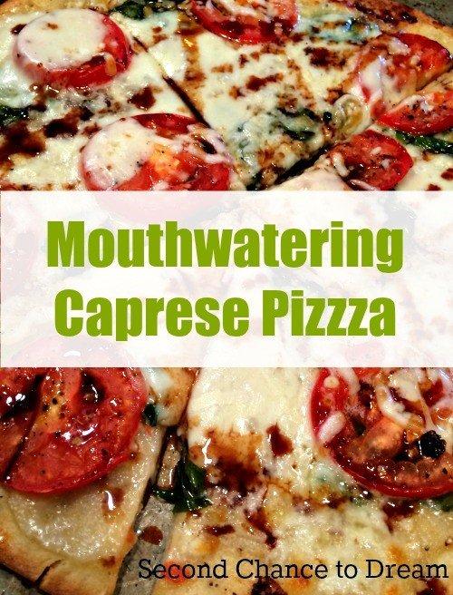 Second Chance to Dream: Caprese Pizza